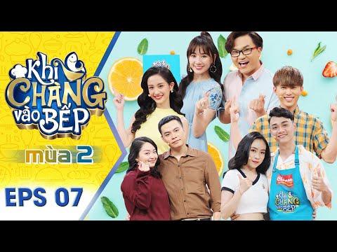 Khi Chàng Vào Bếp   Mùa 2 - Tập 7 Full: Will chơi ăn gian với Jun Vũ, rồi nhìn đồng đội quay lưng