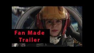 Star Wars 8 : Episode VIII - The Last Jedi - FINAL TRAILER (2017) - (Daisy Ridley) [HD] |  [FanMade]