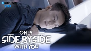 Only Side by Side With You - EP12 | Falling in Love? [Eng Sub]