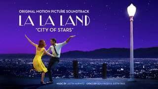'City of Stars' (Duet ft. Ryan Gosling, Emma Stone) - La La Land Original Motion Picture Soundtrack