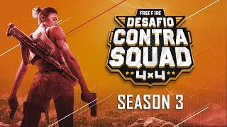Desafio Contra Squad | Season 3 | Semi-Final | Free Fire