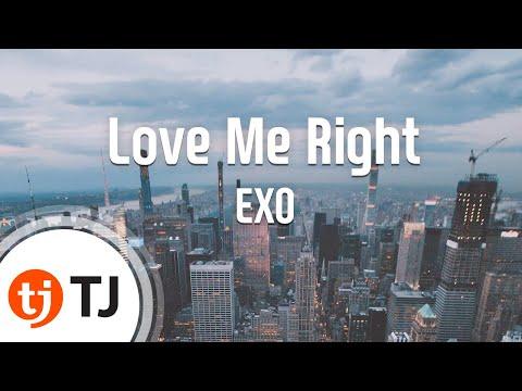 [TJ노래방] Love Me Right - EXO / TJ Karaoke