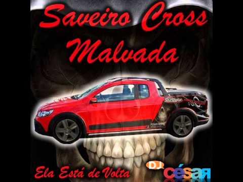 Baixar Saveiro Cross Malvada - Dj César (2013)