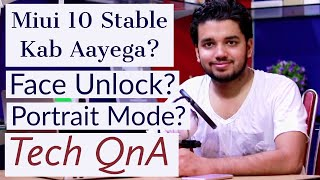 Miui 10 Stable Kab Ayega? Beta se Stable kaise hoga? Tech QNA