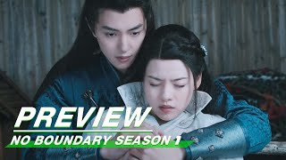 Preview: No Boundary Season 1 EP24 | 玉昭令 第一季 | iQiyi