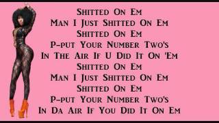 Did It On 'Em- Nicki Minaj With Lyrics