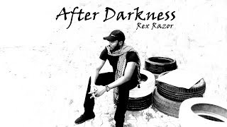 Rex Razor - After Darkness