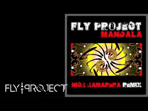Fly Project - Mandala (Nick Kamarera remix)