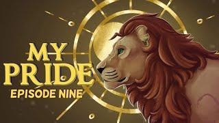 My Pride: Episode Nine