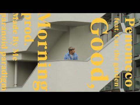 PENOMECO 페노메코 'Good Morning (Feat. 카더가든)' MV