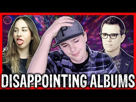 Top 7 Most Disappointing  Albums of 2017