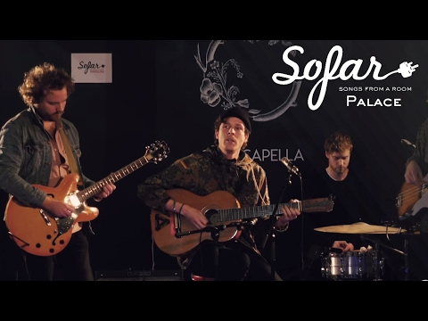 Palace - Someday Somewhere | Sofar Barcelona