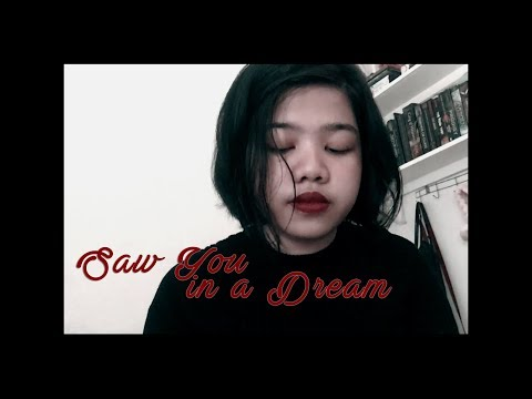 saw you in a dream (The Japanese House cover)