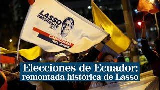 Elecciones de Ecuador: remontada histórica del conservador Guillermo Lasso