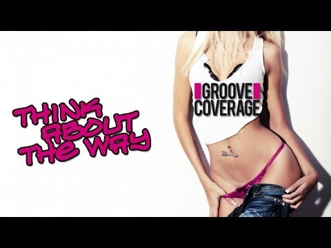 Groove Coverage - Think About The Way (DJane Housekat Remix)