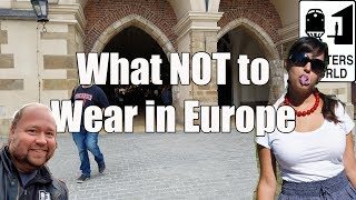 5 Things American Tourists Shouldn't Wear in Europe