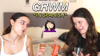 GET READY WITH US IN SPANISH *disaster* (with english subtitles)
