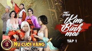 4K TÂN KIM BÌNH MAI - TẬP 1 | Phim Hài Cổ Trang Vượng Râu | Phim Hay Mới Nhất 2018