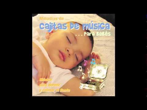 Cajitas De Musica Para Bebes 1 canciones para dormir relajar  bebe - Mozart - arrullo - estimulacion