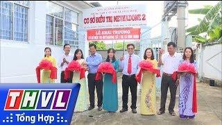 THVL | Khai trương cơ sở điều trị methadone số 2 tại TX Bình Minh