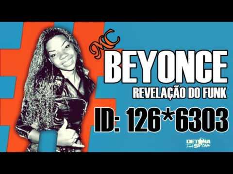 Baixar MC Beyonce - Garota recalcada - Música nova 2013 (DJ Will 22)
