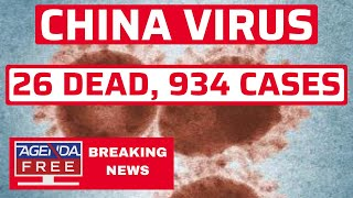 China Virus: 26 Dead, 934 Cases - LIVE BREAKING NEWS COVERAGE