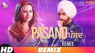 Pasand Jatt Di – Remix – Qismat