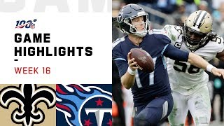 Saints vs. Titans Week 16 Highlights | NFL 2019