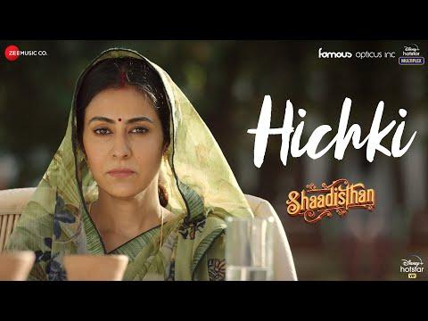 Hichki video song from Shaadisthan ft. Kay Kay Menon, Kirti Kulhari, Nivedita
