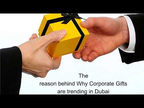 The reason behind Why Corporate Gifts are trending in Dubai