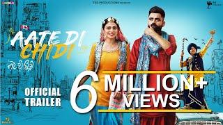 Aate Di Chidi 2018 Movie Trailer – Amrit Maan – Neeru Bajwa