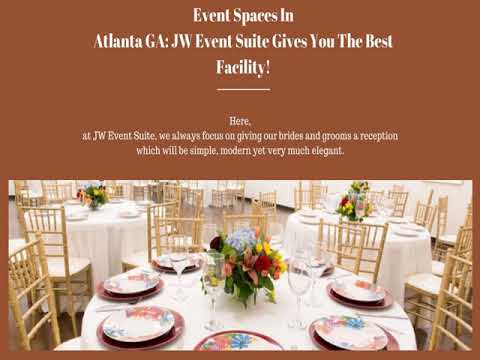 Event Spaces In Atlanta GA: JW Event Suite Has The Solution!