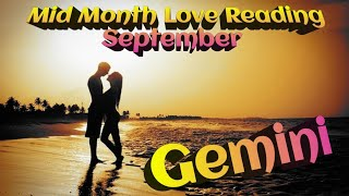 GEMINI - MID MONTH LOVE READING 09/19 - They have no clue how to  make it happen. 🤷♀️👀