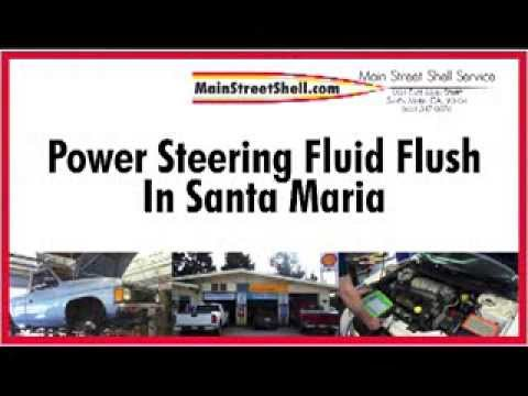 Power Steering Fluid Flush in Santa Maria- Main Street Shell Service