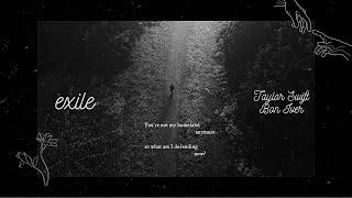 [Vietsub + Lyrics] exile - Taylor Swift ft. Bon Iver