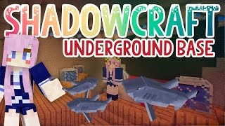 Underground Base   Shadowcraft 2.0   Ep. 23