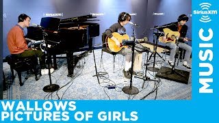 "Wallows Perform ""Pictures of Girls"" Live at SiriusXM Studios"