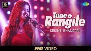 Tune O Rangile – Cover Version – Srishti Bhandari