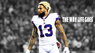 "Odell Beckham Jr Mix ""The Way Life Goes"" 2017 ᴴᴰ(Emotional)"