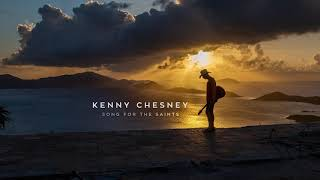 """Kenny Chesney - """"Song For The Saints"""" (Official Audio Video)"""