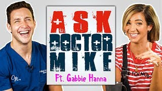 Ask Doctor Mike ft. GABBIE HANNA | Why's My Body Crooked?