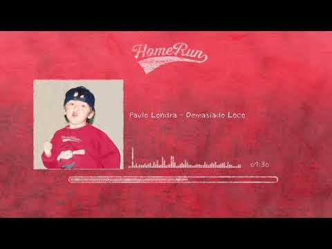 Paulo Londra - Demasiado Loco (Official Audio)