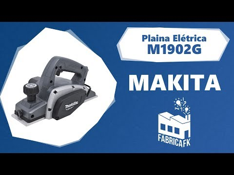 Plaina Elétrica 82Mm 500W M1902G Makita – 127V - Vídeo explicativo
