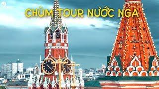 Chùm Tour Nga 2019