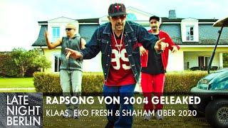 Video geleaked: Rapsong von 2004 mit Klaas, Eko Fresh und Shaham   Late Night Berlin   ProSieben