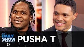 "Pusha T - Luxury Street Rap, Rap Battles & ""Daytona"" | The Daily Show"