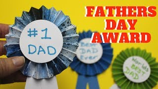 Fathers Day Award | Fathers Day Crafts