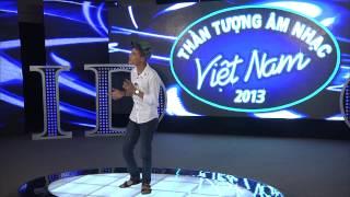 Vietnam Idol 2013 - Những giọng hát siêu ấn tượng