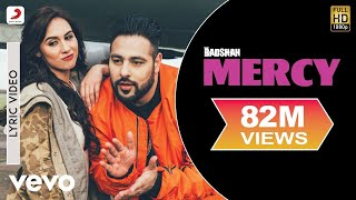 Badshah - Mercy feat. Lauren Gottlieb| Lyrics Video