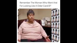 Remember woman who looks like older Cardi B